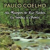 (Resenha) Livro - Na Margem do Rio Piedra eu Sentei e Chorei - Paulo Coelho